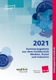Seminarangebote 2021 für den Fachbereich Medien, Kunst und Industrie